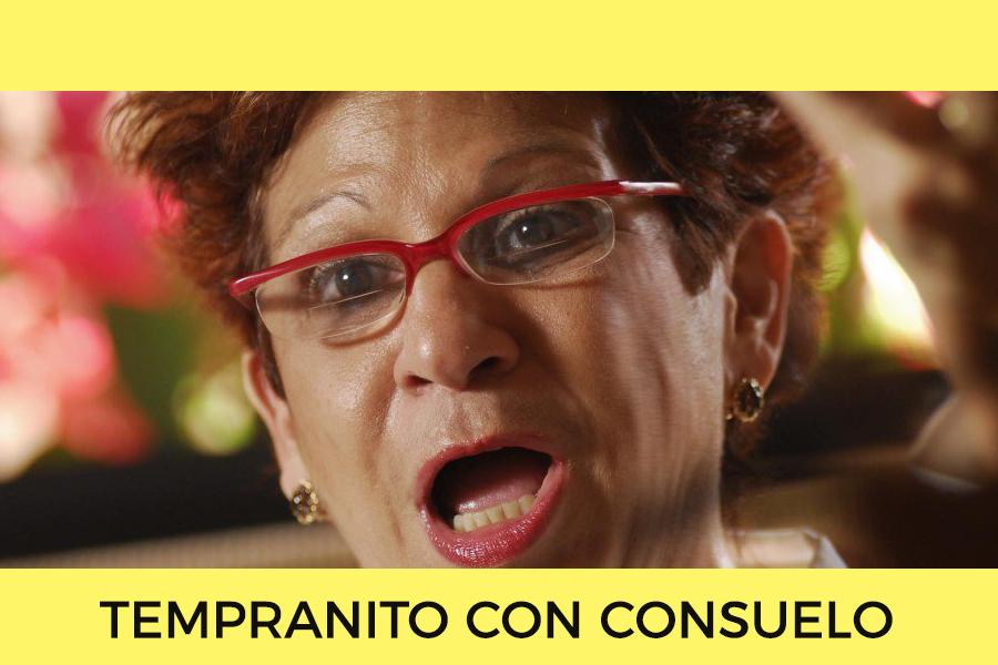 TEMPRANITO_CON_CONSUELO